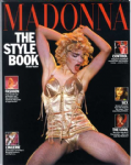 MADONNA : THE STYLE BOOK -  UK 1992 SOFTBACK